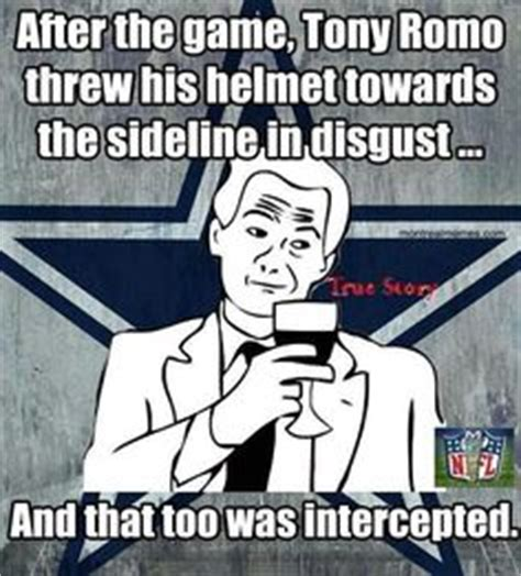Tony Romo Interception Meme - cowboys suck deadspin why the cowboys suck tigerdroppings com cowboys suck pinterest