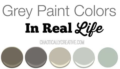 grey paint colors in real chaotically creative