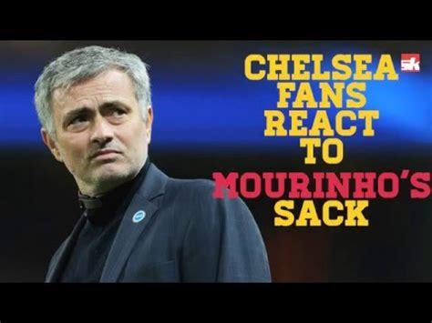 chelsea react chelsea fans react to jose mourinho s sacking youtube