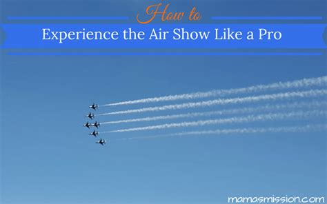 Some Affiliates Wont Air Show by How To Experience The Air Show Like A Pro Giveaway
