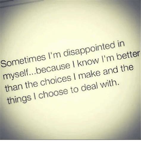 I Think Im In With Myself by Sometimes I M Disappointed In Myselfbecause I I M