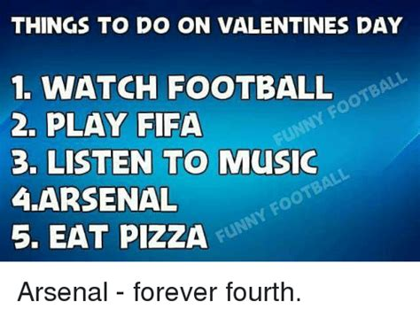 stuff to do for valentines day things to do on valentines day 1 football 2 play