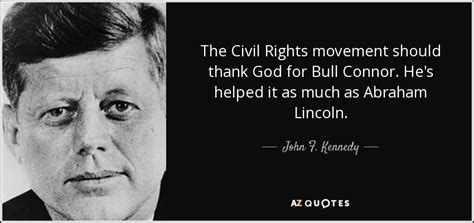 John F Kennedy Quotes On Civil Rights | john f kennedy quote the civil rights movement should