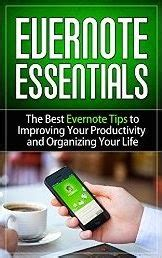 evernote the ultimate guide to organizing your life with evernote ebook vinboisoft blog evernote essentials the best evernote