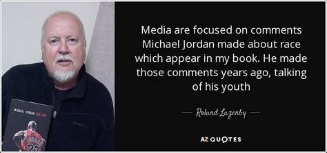 Quotes By Roland Lazenby A Z Quotes