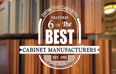 best kitchen cabinet manufacturers six of the best kitchen cabinet manufacturers