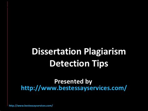 dissertation plagiarism checker dissertation plagiarism detection tips
