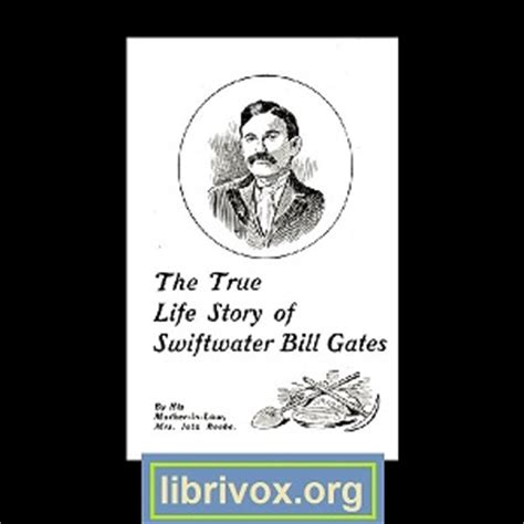bill gates biography audiobook true life story of swiftwater bill gates audio book by