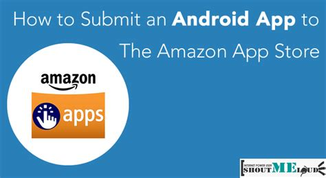 free android app store how to submit android app to app store