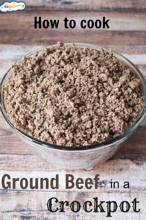 how to cook ground beef in a crockpot ground beef and crockpot