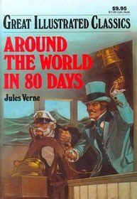 Around The World In 80 Days Classics Illustrated Ebooke Book around the world in 80 days great illustrated classics marian leighton adapter jules verne