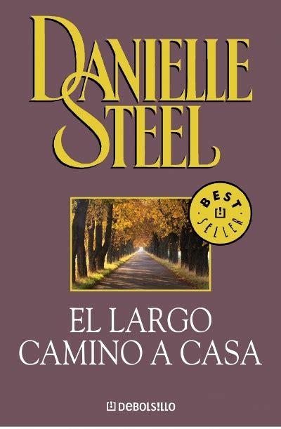libros recomendados para leer quot el largo camino hacia la libertad quot nelson mandela youtube el largo camino a casa danielle steel comprar libro en fnac es