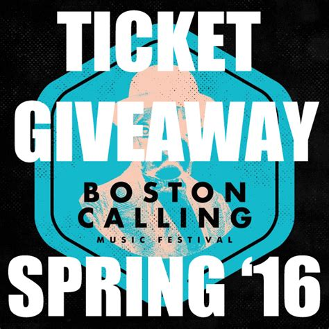 Boston Giveaway - ticket giveaway boston calling spring 2016 allston pudding