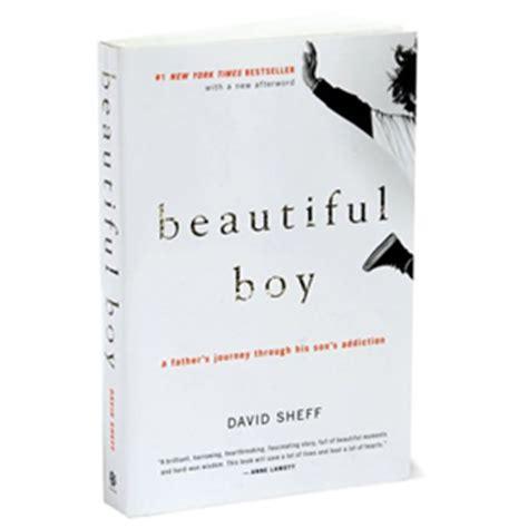 beautiful things a memoir books beautiful boy by david sheff