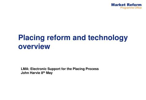 test technology overview ppt download ppt placing reform and technology overview powerpoint