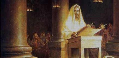 imagenes de jesus leyendo en la sinagoga jes 250 s en nazaret 20150705