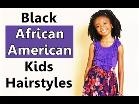 hairstyles for kids ages to 8 and up black african american kids hairstyles and haircuts hair