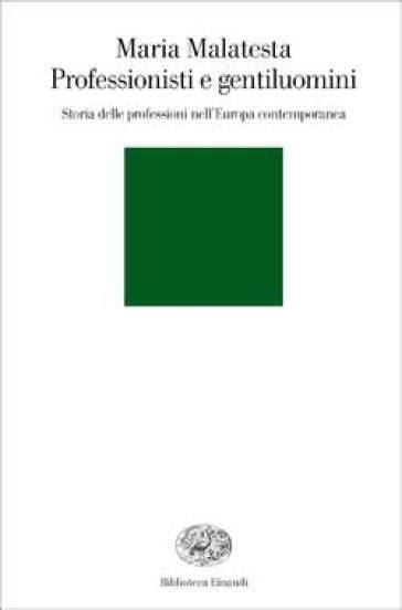 libreria professionisti professionisti e gentiluomini storia delle professioni