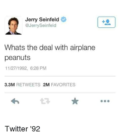Whats The Deal by Jerry Seinfeld Seinfeld Whats The Deal With Airplane