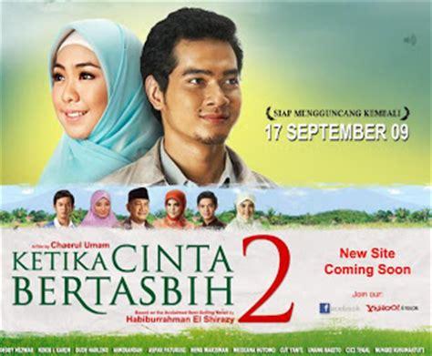 film india terbaru inikah cinta sinopsis film terbaru 2012 ketika cinta bertasbih 2 2009