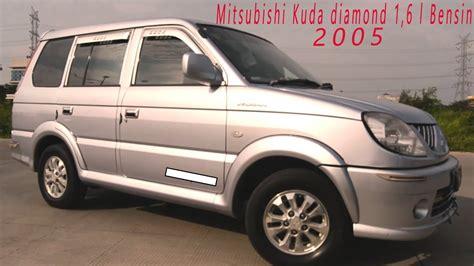 Mitsubishi Kuda 2005 review mitsubishi kuda 1 6l bensin 2005 apa kelebihan