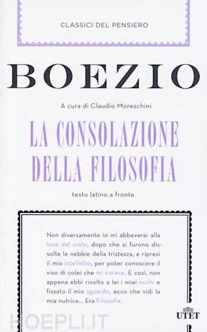 boezio consolazione della filosofia la consolazione della filosofia boezio severino