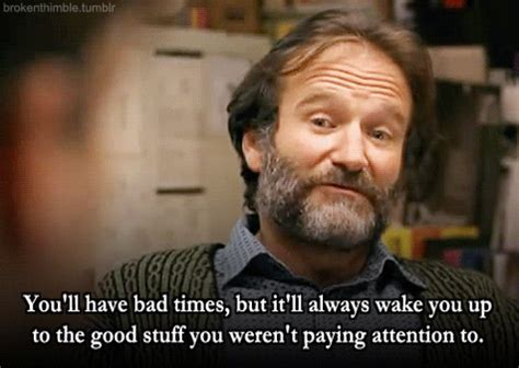 Good Will Hunting Meme - 10 inspirational quotes from robin williams 10 things he
