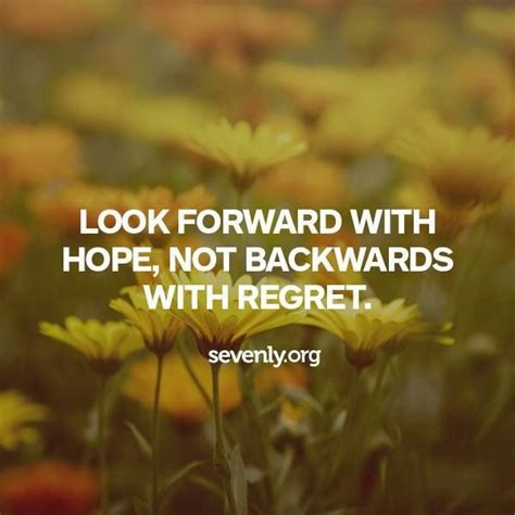 about looking quotes looking forward not back quotesgram