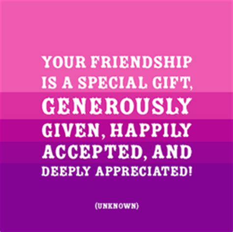 appreciation letter to a special friend friendship appreciation quotes friendship quotes about