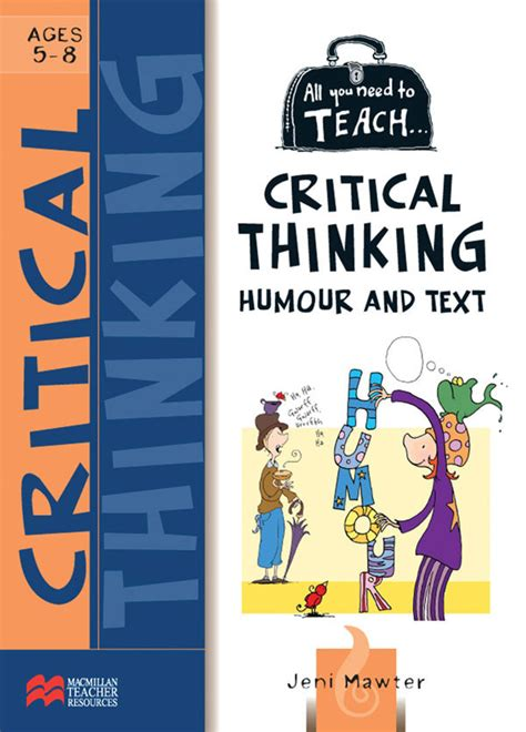 5 works of art to teach critical thinking all you need to teach critical thinking humour and text