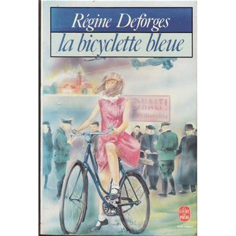 la bicyclette bleue  t1 de régine deforges books & dreams