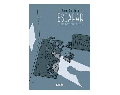 libro escapar historia de un historia de un secuestro fahrenheit 451