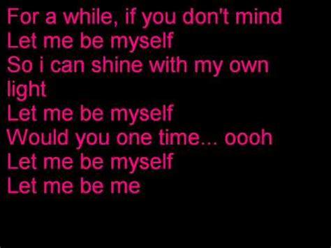 Let Me Be Myself 3 Doors by 3 Doors Lyrics Let Me Be Myself