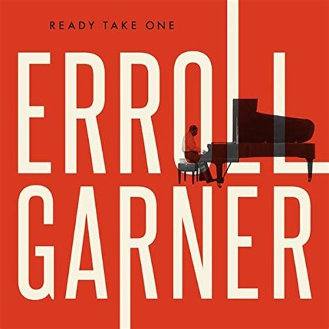 ready take one erroll garner songs reviews credits