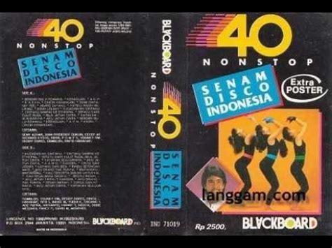 download mp3 barat disco 40 nonstop senam disco indonesia 2 mp3