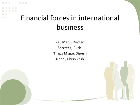 How To Finance An International Mba by Financial Forces In International Business2