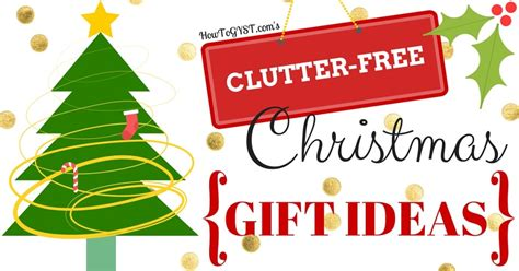 christmas gift ideas that are clutter free