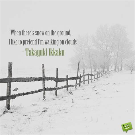 winter quotes 25 winter quotes and sayings about snow