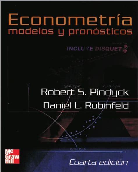 Mikroekonomi Ed 8 Robert Spyndick descarga libro econometr 237 a modelos y 243 sticos robert pindyck daniel rubinfeld pdf