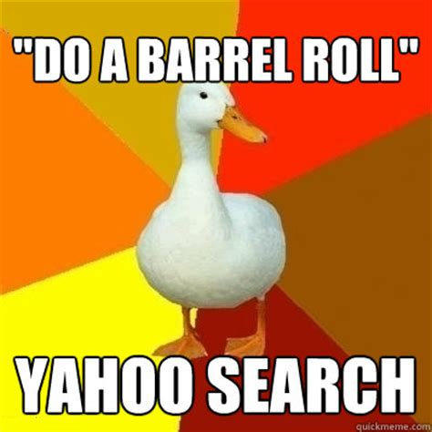 Barrel Roll Meme - quot do a barrel roll quot yahoo search technologically impaired