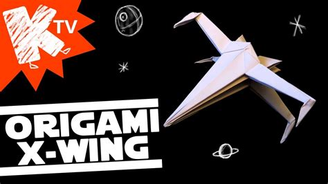 Origami X Wing - origami x wing wars faltanleitung 28 images origami x