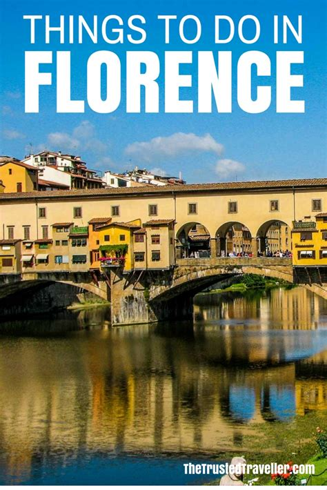 best things to see in florence things to do in florence the trusted traveller