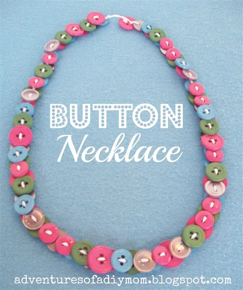 how to make jewelry necklace button necklaces adventures of a diy