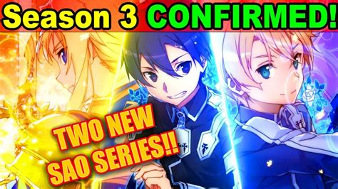 sword 2 new season anime sao season 3 confirmed 2 new sword anime announced project alicization sao