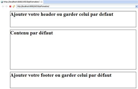 layout jsf tutoriel jsf2 n 176 2 vues et template avec facelet en jsf2