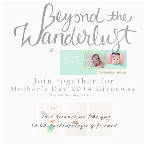 Good Day Atlanta Giveaway - mother s day 2014 giveaway 50 anthropologie gift card beyond the wanderlust