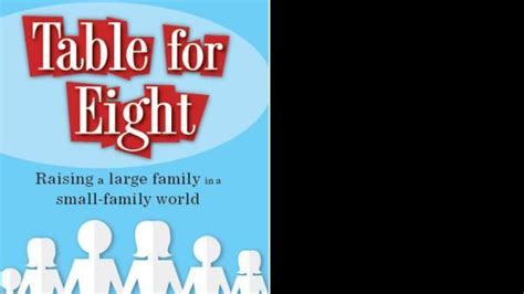 table for eight review of table for eight raising a large family in a