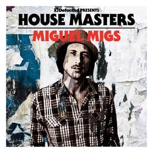 new release house music new release house masters miguel migs