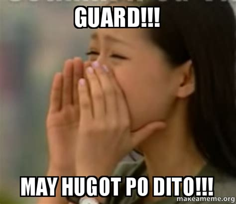 May Meme - guard may hugot po dito make a meme