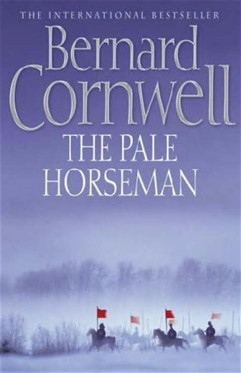 000714993x the pale horseman bernard cornwell the pale horseman warrior chronicles book 2 by bernard